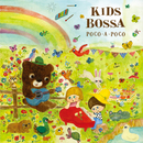 KIDS BOSSA Poco A Poco/KIDS BOSSA