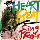 HEART BEAT/Sing J Roy