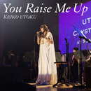 You Raise Me Up/宇徳敬子