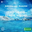 BLUE Frequency -Master528/ISAO SUDO & ACOON HIBINO