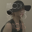 Melody of the memories/美緒