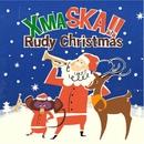 XMASKA!! -Rudy Christmas- ~ Best Of Ska Christmas/Cafe lounge Christmas
