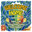 WELCOME HOME ~ただいまの町~ (feat. Natural Radio Station & FLEA MARKET)/SAKA-ZUKI