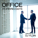 OFFICE -WORKING DAYS- Selected by DJ YUJIN (働くあなたに贈る聴くだけで作業効率がUP するBGM集♪)/The Illuminati