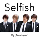 Selfish/SHIROTA組