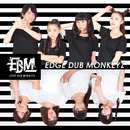 THE PARTY type-0/Edge Dub Monkeyz