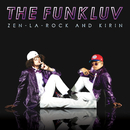 THE FUNKLUV/ZEN-LA-ROCK × KIRIN