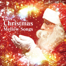 Christmas Mellow Songs ~クリスマス・ヒット・ソング集~/Pjanoo