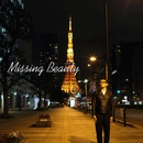 Missing Beauty/須藤元気