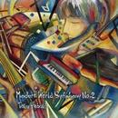 Modern World Symphony No.2/矢吹 卓