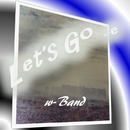 Let's go_e/w-Band