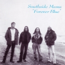 Forever Blue/Southside Mama