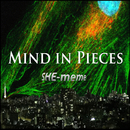 MIND IN PIECES/SHE-meme