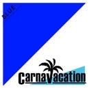 BLUE/Carnavacation
