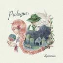 Prologue/しゃなねこ。