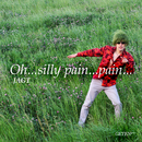 Oh...silly pain...pain.../JAGT