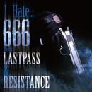 I Hate... (feat. LASTPASS & RESISTANCE)/666