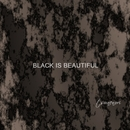 Black Is Beautiful/tsunenori