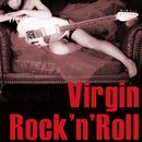 Virgin Rock'n'Roll/シュレディンガーの嘘