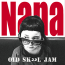 Old Skool Jam (Instrumental Version)/Nana
