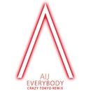 EVERYBODY (Crazy Tokyo Remix)/AIJ