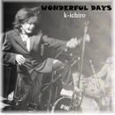 WONDERFUL DAYS/K-ichiro