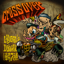 CROSS OVER (feat. 輪入道)/LAYGAN & D-da-MIC