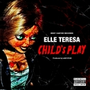 Child's Play/Elle Teresa
