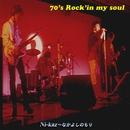 70's Rock'in my soul/Ni-kaz~なかよしのもり