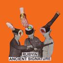 Ancient Signature/rubyin