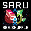 SARU/BEE SHUFFLE