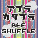 アブラカタブラ/BEE SHUFFLE