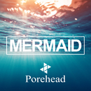 MERMAID/porehead