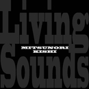 Living Sounds/貴志光憲
