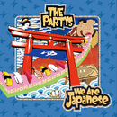 We Are Japanese [Light]/THE PARTYS