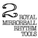 Royal Mirrorball Rhythm Tools 2/royal mirrorball