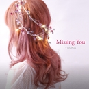 Missing You/優菜