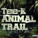 ANIMAL TRAIL/Tee-K