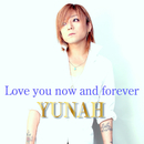 Love you now and forever/YUNAH