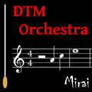DTMオーケストラ/SC-Mirai