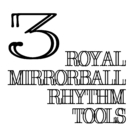 Royal Mirrorball Rhythm Tools 3/royal mirrorball