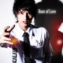 Root of Love/ミチル・スコフィールド