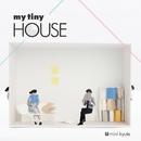 my tiny HOUSE/mini kyute