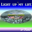 Light up my life/w-Band & CYBER DIVA