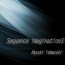 Sequence imagination3/山崎正樹