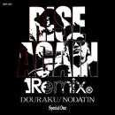 RISE AGAIN Remix/導楽 & NODATIN