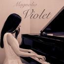 Violet EP/Magnolia