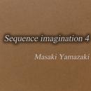 Sequence imagination 4/山崎正樹