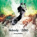 Nobody/ZERO
