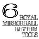 Royal Mirrorball Rhythm Tools 6/royal mirrorball